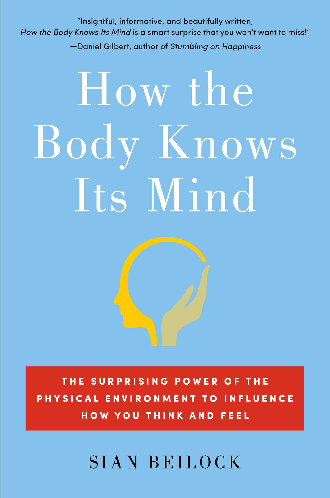 how-the-body-knows-its-mind-9781451626681_hr